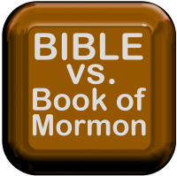 Bible vs the Book of Mormon