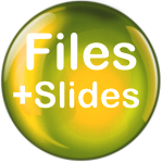 Files and Slides
