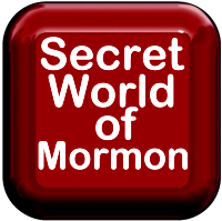 the Secret World of Mormonism