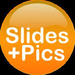 Download Slides and Pics (ZIP)