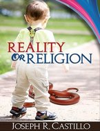 Reality of Religion by Dr. Joseph Castillo