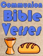 Communion Bible Verses