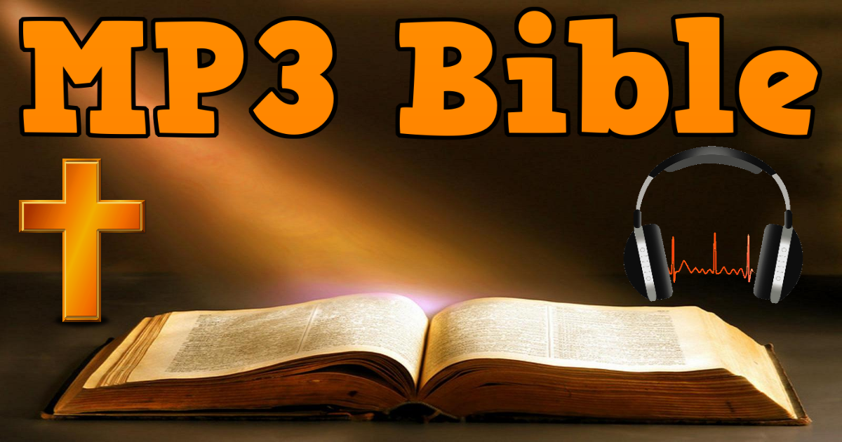 Audio bible mp3 download app youtube.