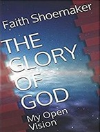 My Open Vision of the Glory of God