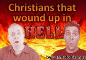 Christian that wound up in Hell, by Carmelo Brenes