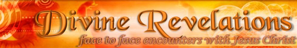 Divine Revelations ---   SpiritLessons.com