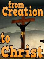 From Creation to Christ