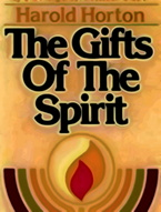 Gifts of the Spirit by Harold Horton