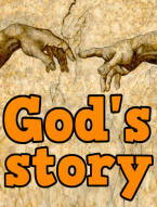 The God Story, From Creation to Eternity