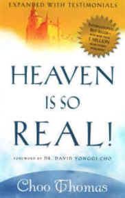 Heaven is so Real by Choo Thomas