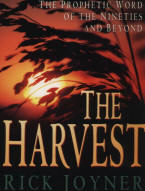 The Harbest by Rick Joyner