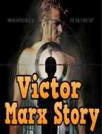 Victor Marx Story
