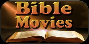 Bible Movies