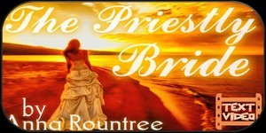 The Priestly Bride