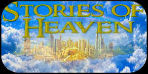 Stories of Heaven
