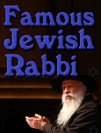 the Most Amazing Jewish Rabbi